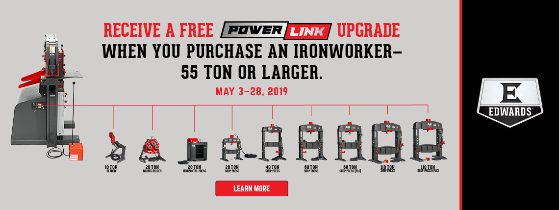 BUY A SELECT IRONWORKER, GET AN UPGRADE TO POWERLINK
